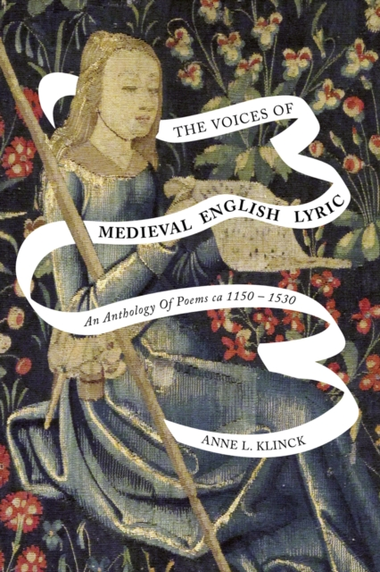 Voices of Medieval English Lyric
