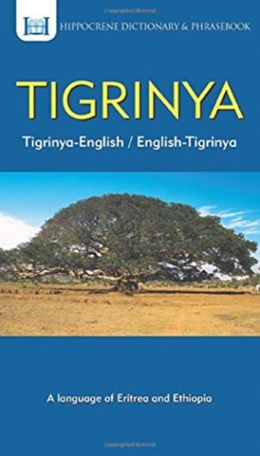 Tigrinya-English/ English-Tigrinya Dictionary & Phrasebook