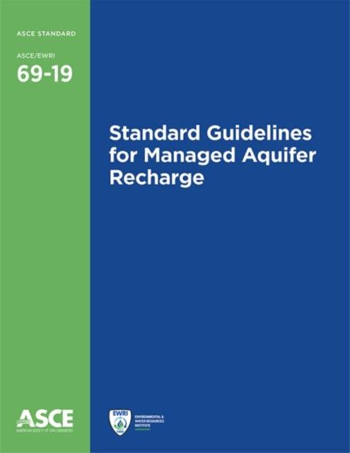Standard Guidelines for Managed Aquifer Recharge