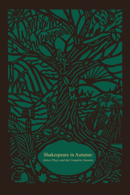 Shakespeare in Autumn (Seasons Edition -- Fall) : Select Plays and the Complete Sonnets
