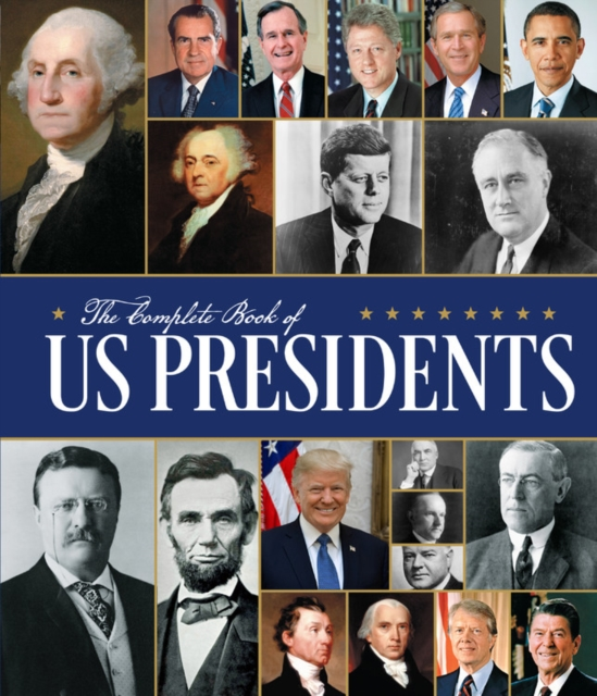 Complete Book of US Presidents: Third Edition