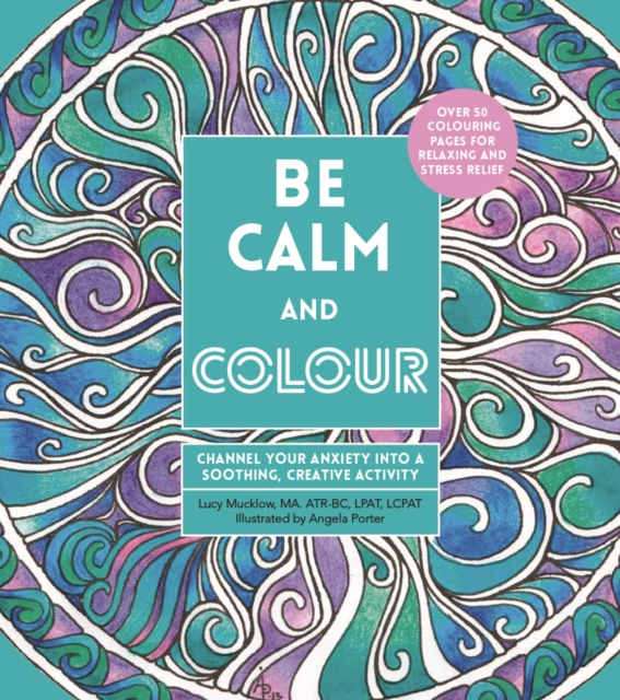 Be Calm and Colour