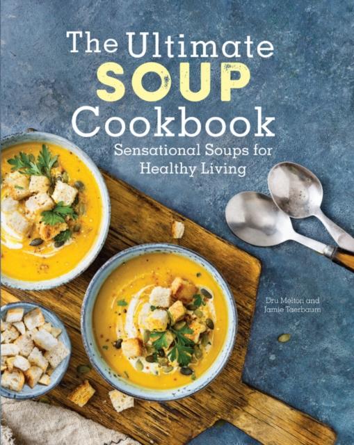 Ultimate Soup Cookbook