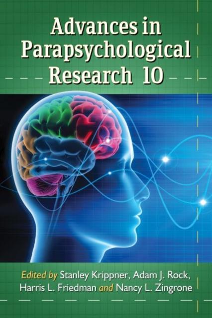Advances in Parapsychological Research 10