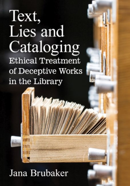 Text, Lies and Cataloging