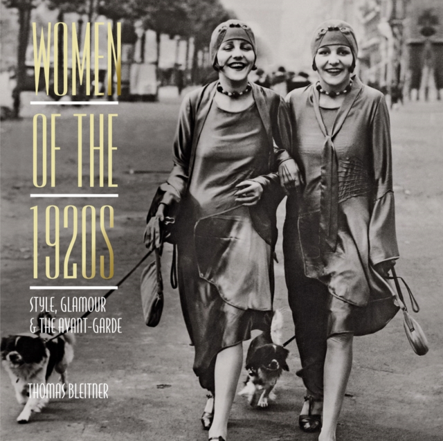 Women of the 1920s: Style, Glamour and the Avant-Garde