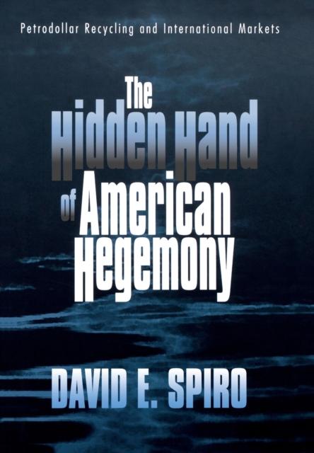 Hidden Hand of American Hegemony