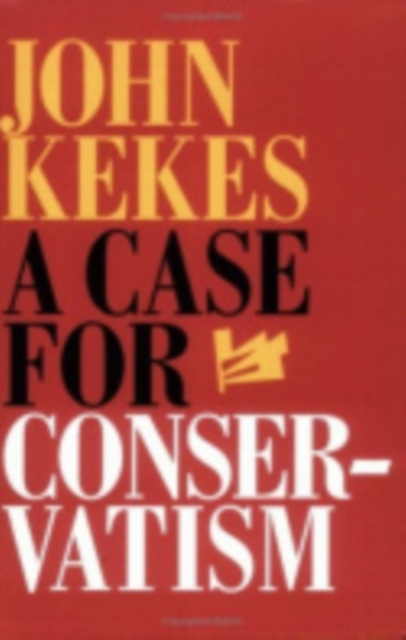 Case for Conservatism
