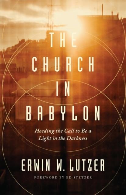 Church in Babylon, The