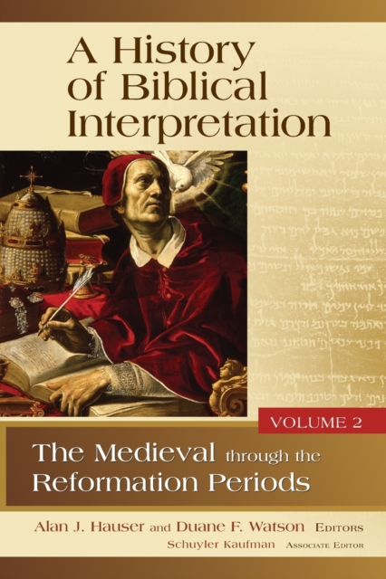History of Biblical Interpretation, Volume 2