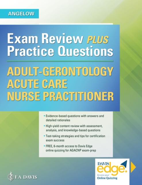 Adult-Gerontology Acute Care Nurse Practitioner Exam Review Plus Practice Questions