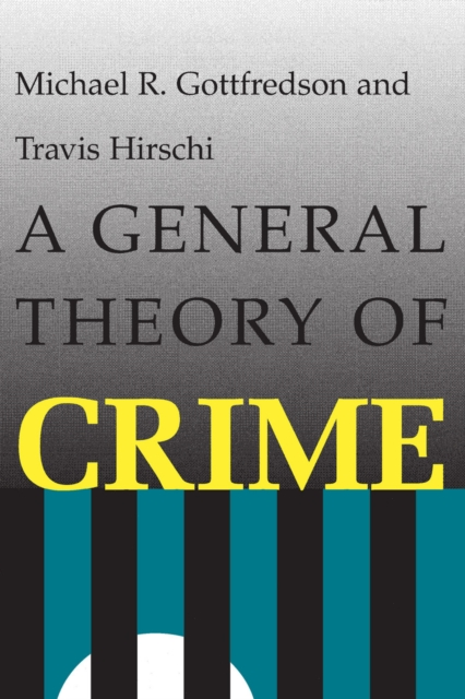 General Theory of Crime