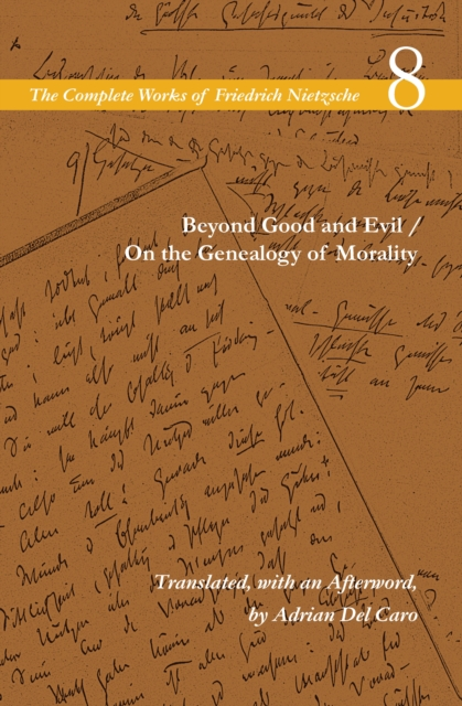 Beyond Good and Evil / On the Genealogy of Morality