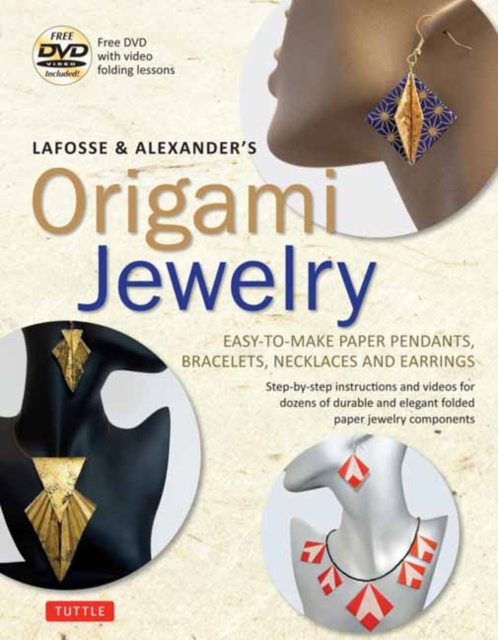 LaFosse and Alexander's Origami Jewelry