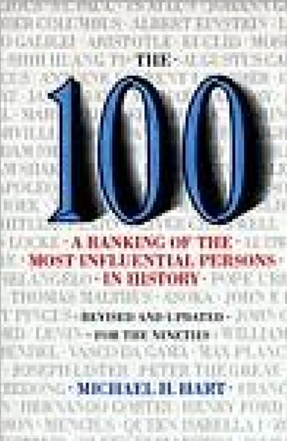 100: A Ranking Of The Most Influential Persons In History