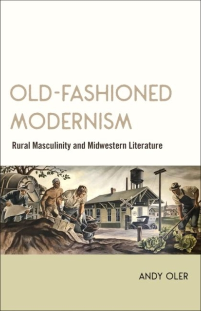 Old-Fashioned Modernism