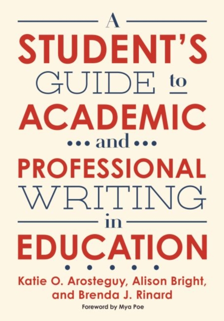 Student's Guide to Academic and Professional Writing in Education