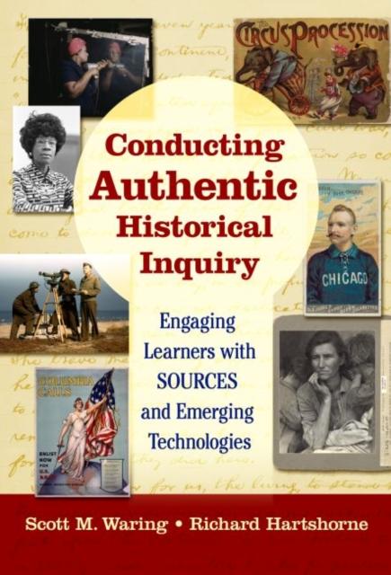 Conducting Authentic Historical Inquiry