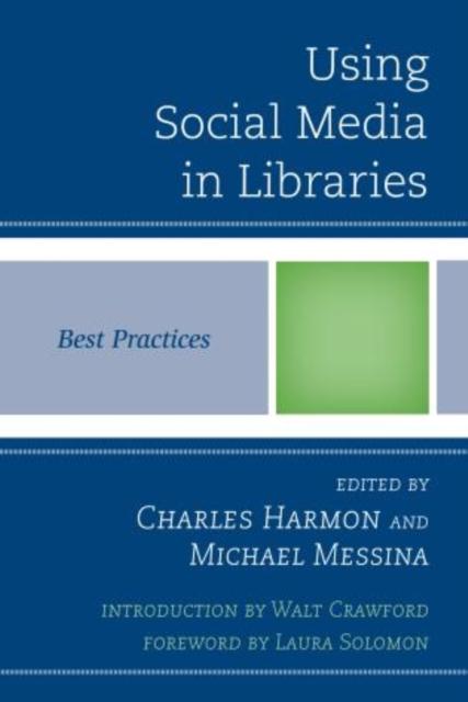 Using Social Media in Libraries