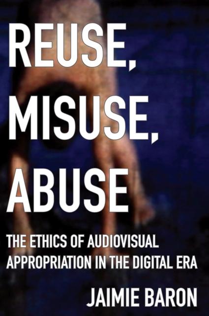 Reuse, Misuse, Abuse