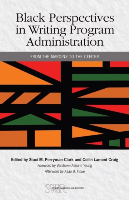Black Perspectives in Writing Program Administration
