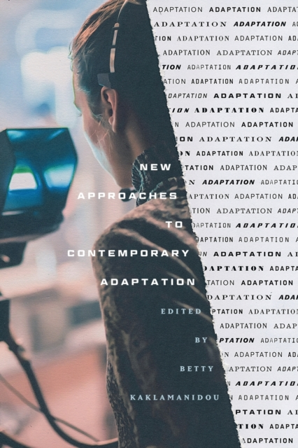 New Approaches to Contemporary Adaptation