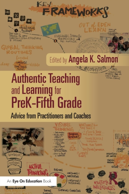 Authentic Teaching and Learning for PreK-Fifth Grade