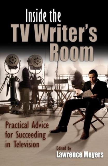 Inside the TV Writer's Room
