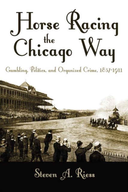Horse Racing the Chicago Way