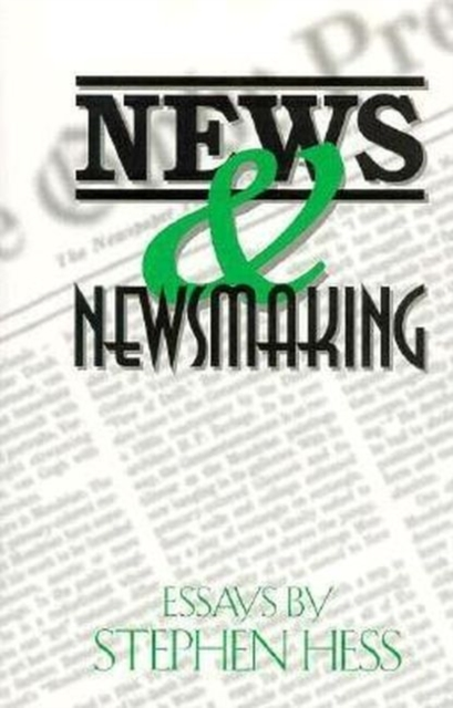 News & Newsmaking