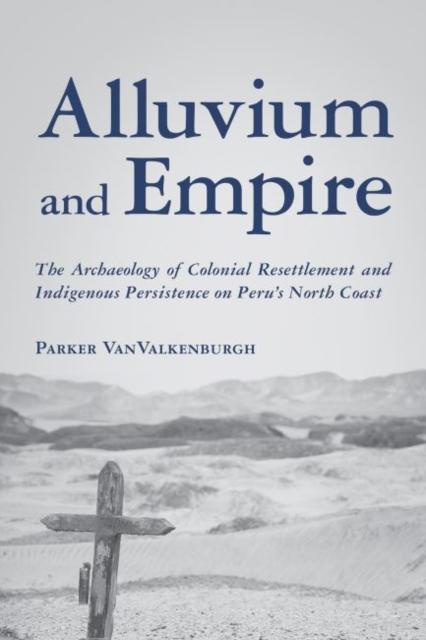 Alluvium and Empire