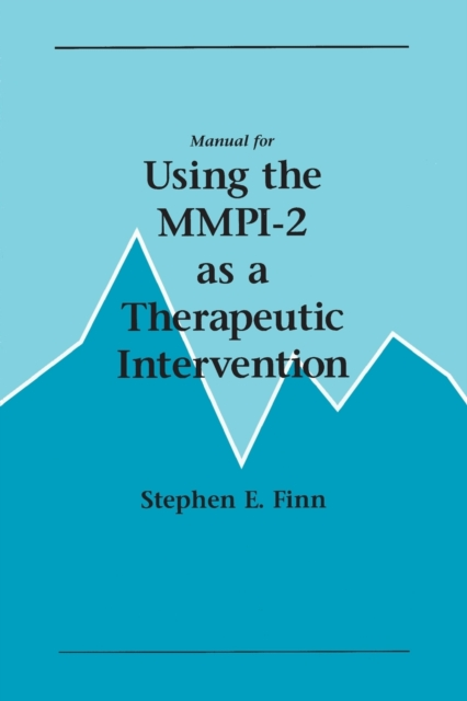 Manual for Using the MMPI-2 as a Therapeutic Intervention