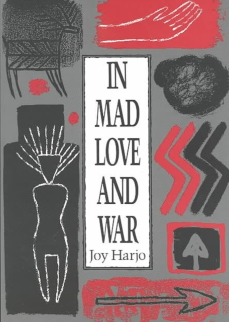 In Mad Love and War