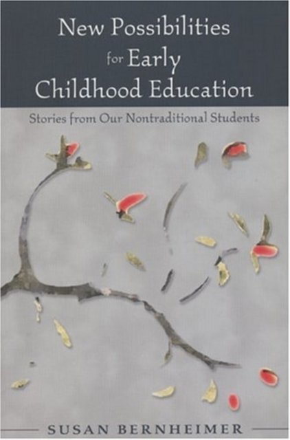 New Possibilities for Early Childhood Education