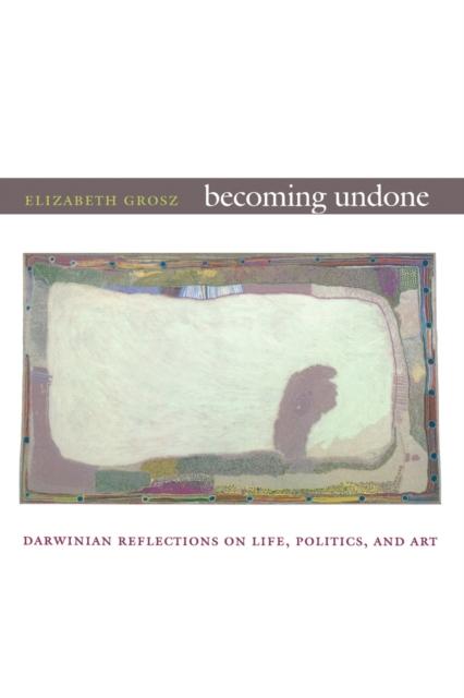 Becoming Undone