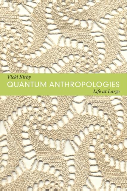 Quantum Anthropologies