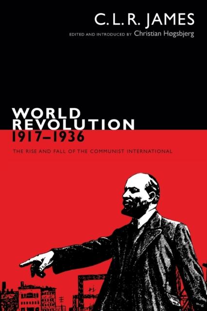 World Revolution, 1917-1936