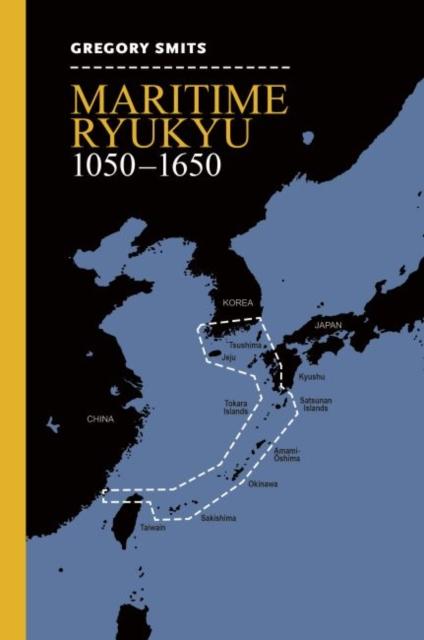 Maritime Ryukyu, 1050-1650
