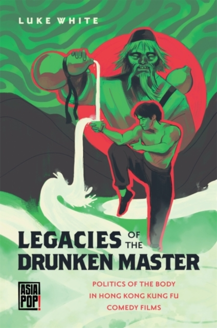 Legacies of the Drunken Master