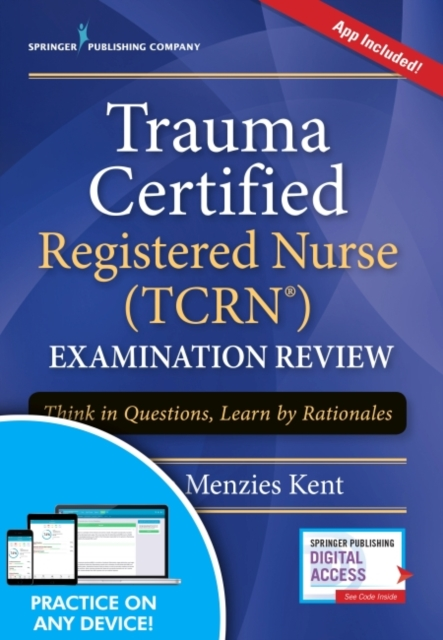 Trauma Certified Registered Nurse (TCRN) Examination Review Elist with App