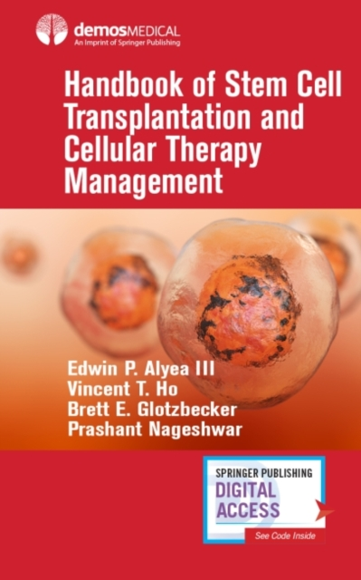Handbook of Stem Cell Transplantation and Cellular Therapy Management