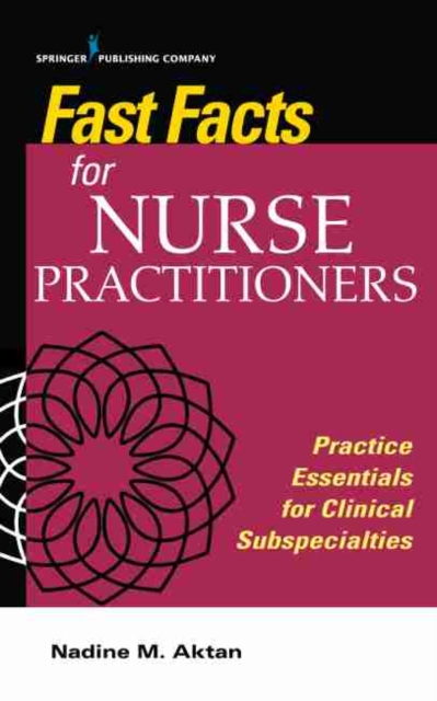 FAST FACTS FOR NURSE PRACTITIONERS