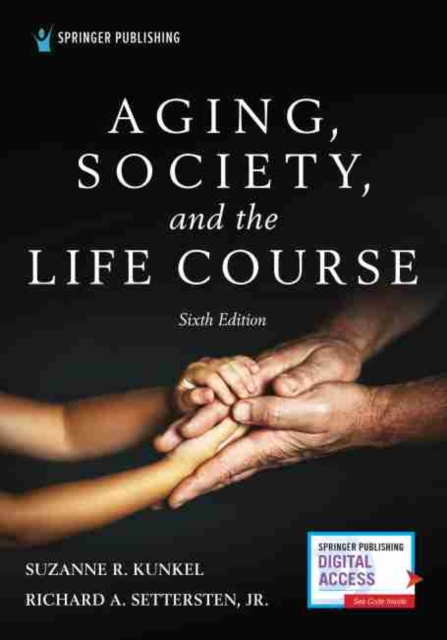 Aging, Society, and the Life Course