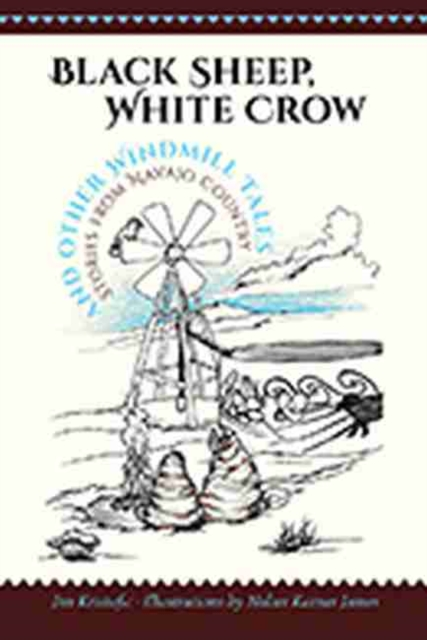 Black Sheep, White Crow and Other Windmill Tales