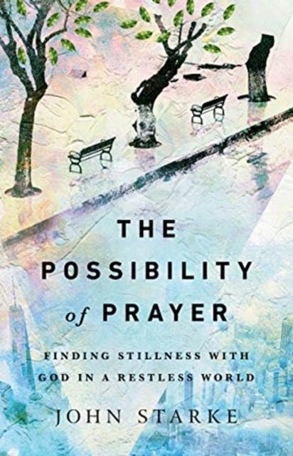 Possibility of Prayer