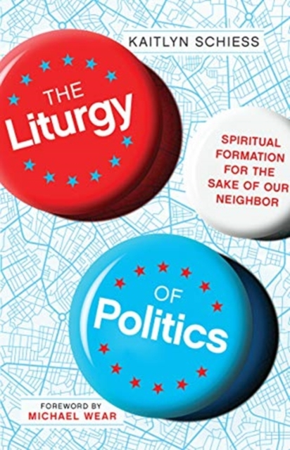 Liturgy of Politics