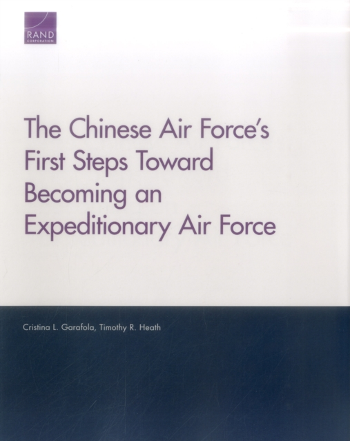 Chinese Air Force's First Steps Toward Becoming an Expeditionary Air Force