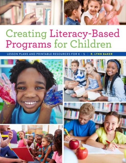 Creating Literacy-Based Programs for Children