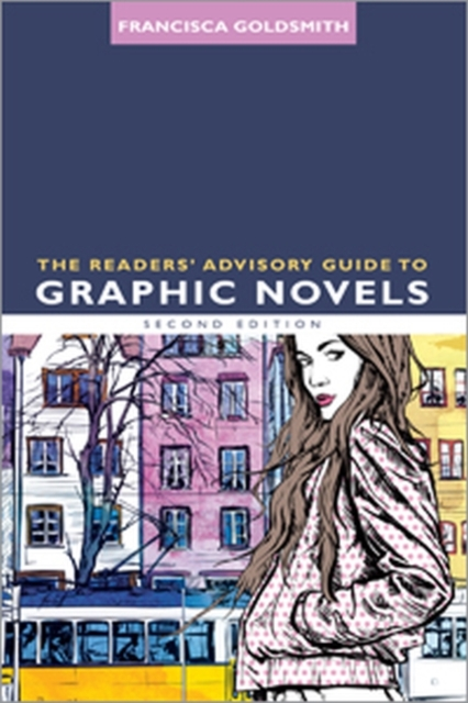 Readers' Advisory Guide to Graphic Novels