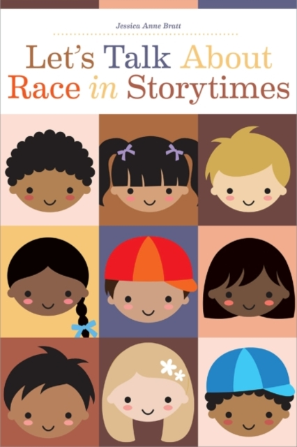 Let's Talk About Race in Storytimes